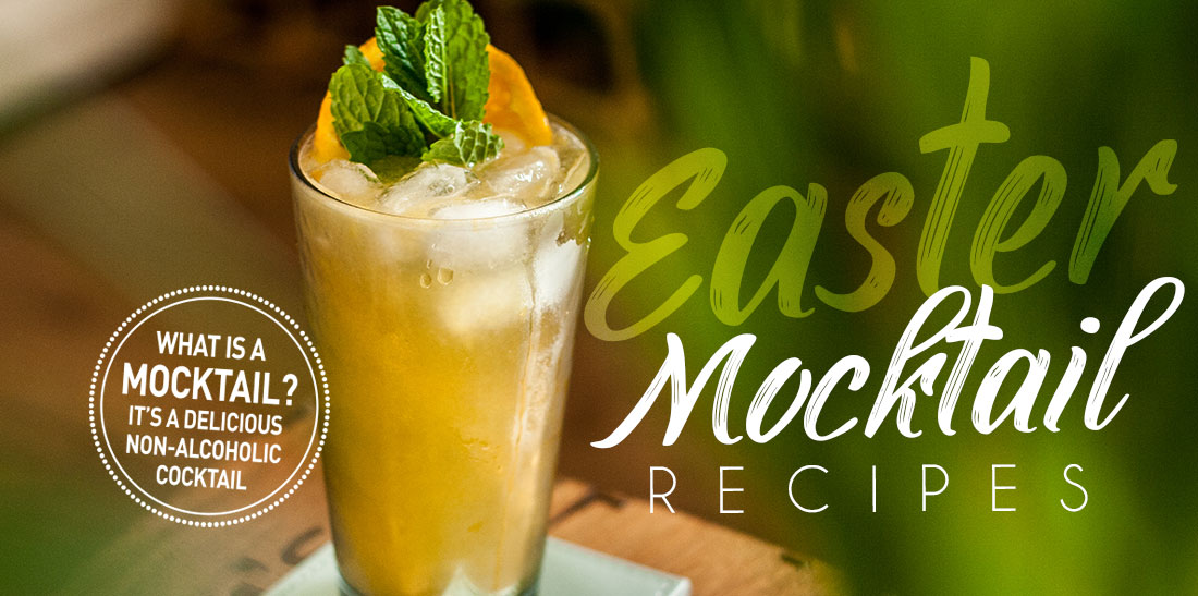 Super Simple Mocktail Recipes for Easter